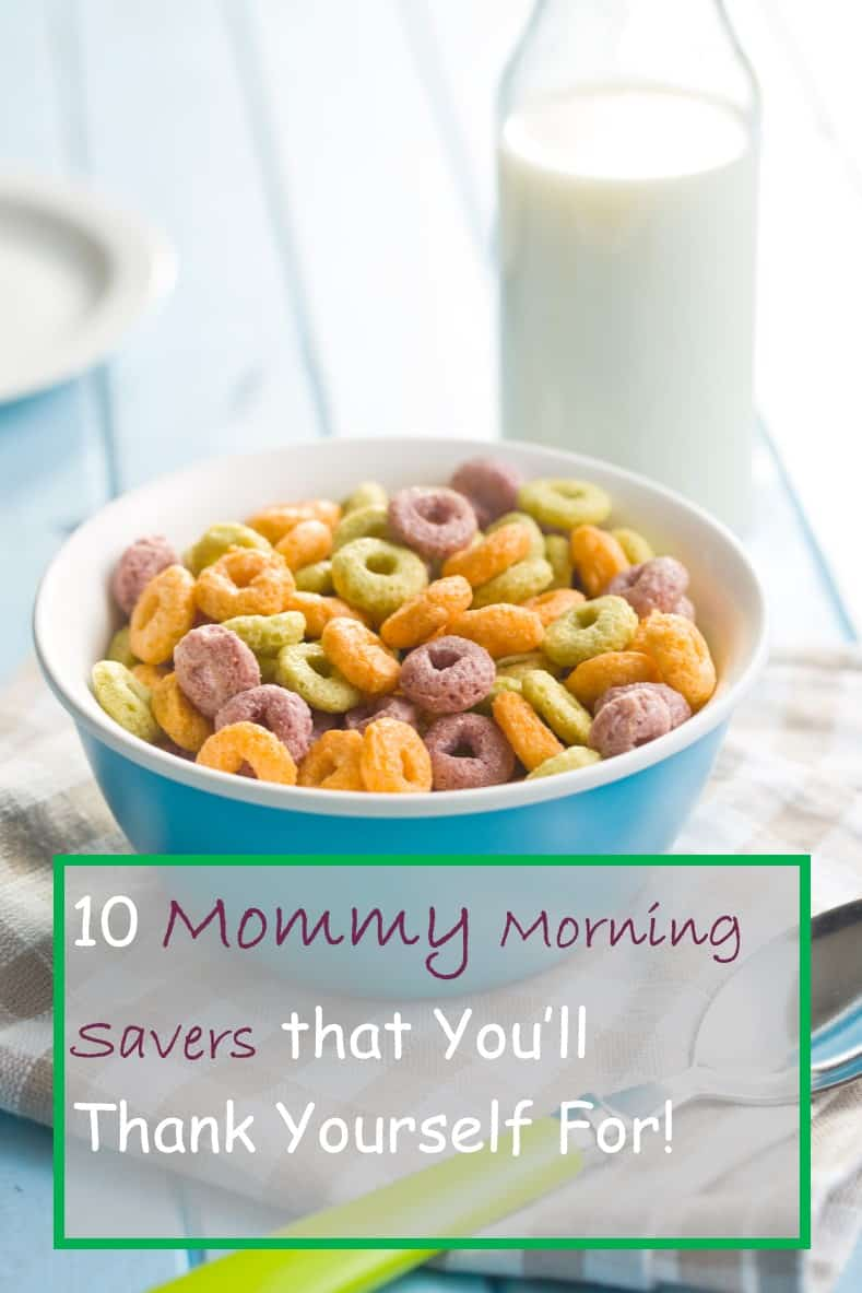 10 mommy morning savers