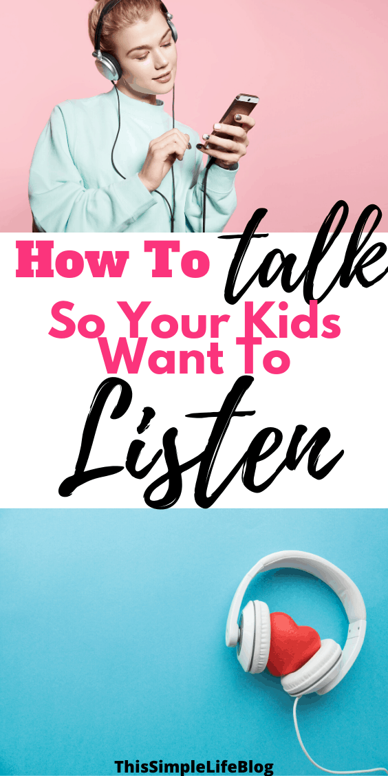 How to talk so your kids want to listen 2