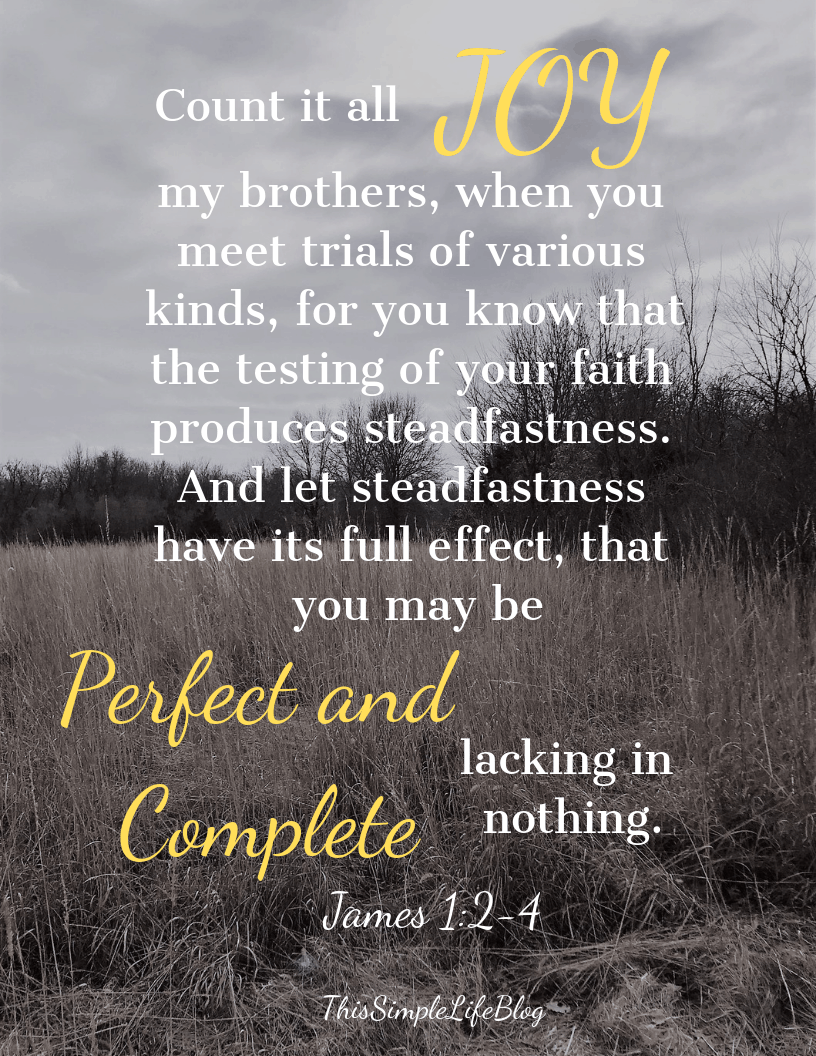 James 1:2-4, Trials, Steadfastness