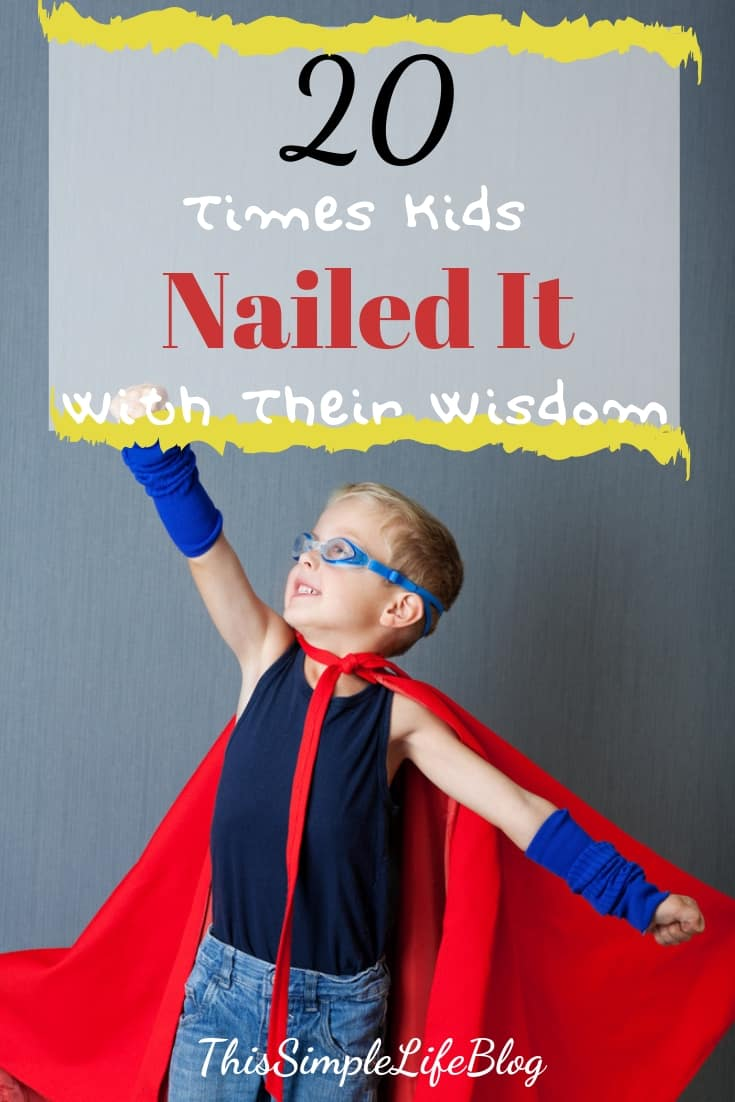 20 times kids nailed it with their wisdom