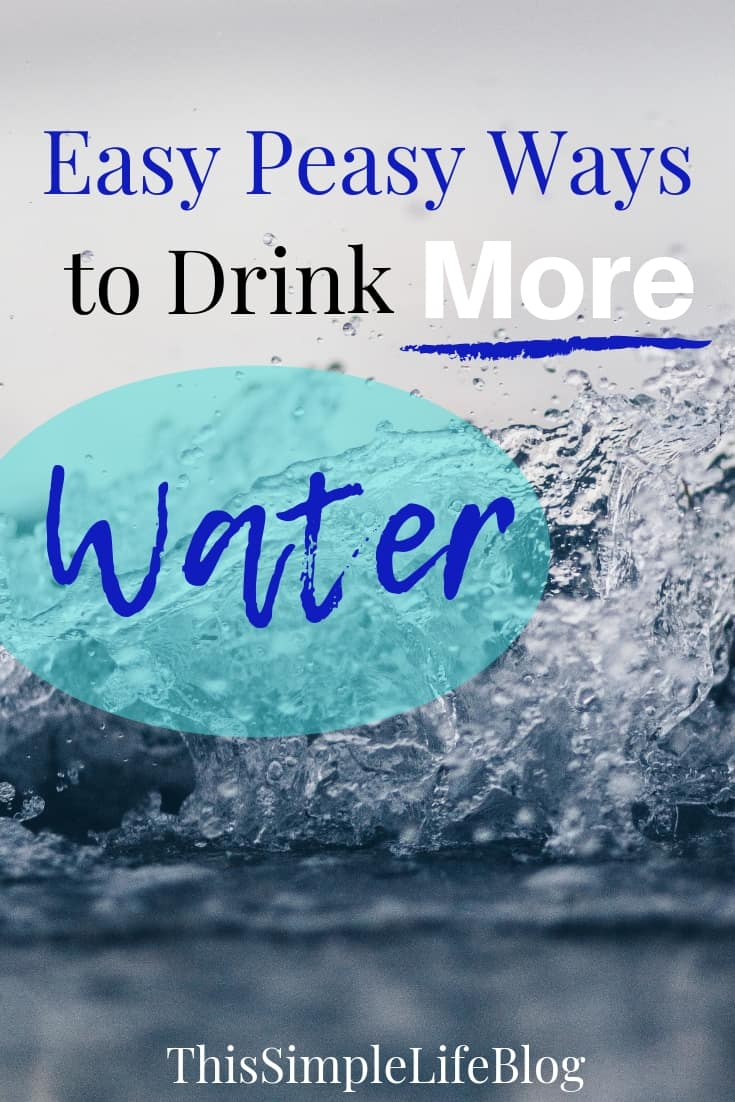 5 Super Simple Ways to Drink More Water!