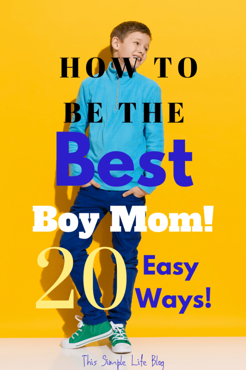 Boy Mom: 20 Powerful Ways to Connect with Your Son